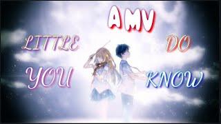 لو تعلم قليلا // Song Little Do you know {AMV } اغنية اجنبيه مترجمه رومانسية حزينه نوعا ما {الوصف}