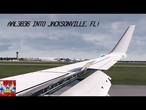 | P3Dv4 | AAL3836 into Jacksonville! 60FPS