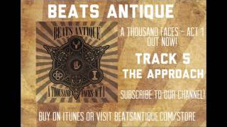 The Approach - Track 5 - A Thousand Faces Act 1 Beats Antique