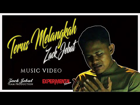 Zack Jebat - Terus Melangkah (Music Video)
