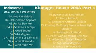 Kluenger House 2004 Part 1 (House Music Jadul tahun 2000an)