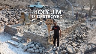 HOLY FIRE Destruction - Holy Jim's Historic Cabins Gone Forever