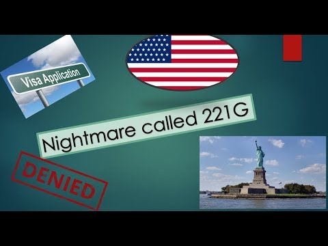 US Visa Issues: Nightmare Called 221(g)