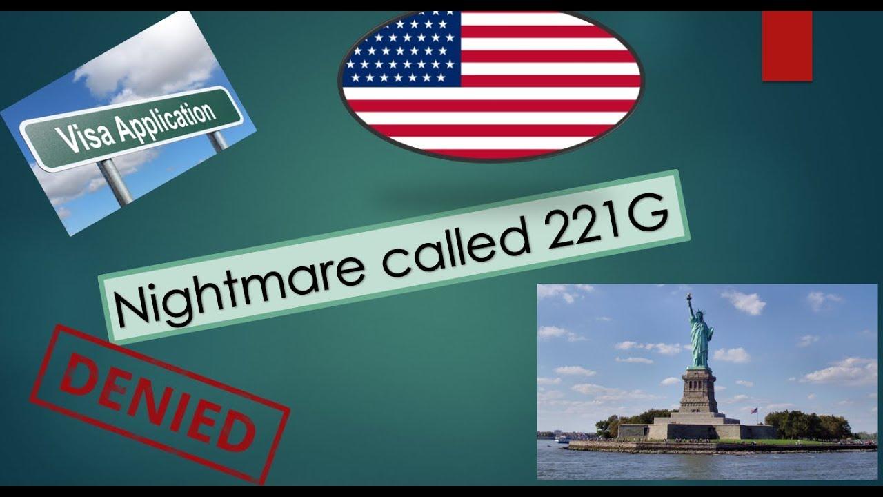 US Visa Issues: Nightmare called 221(g)