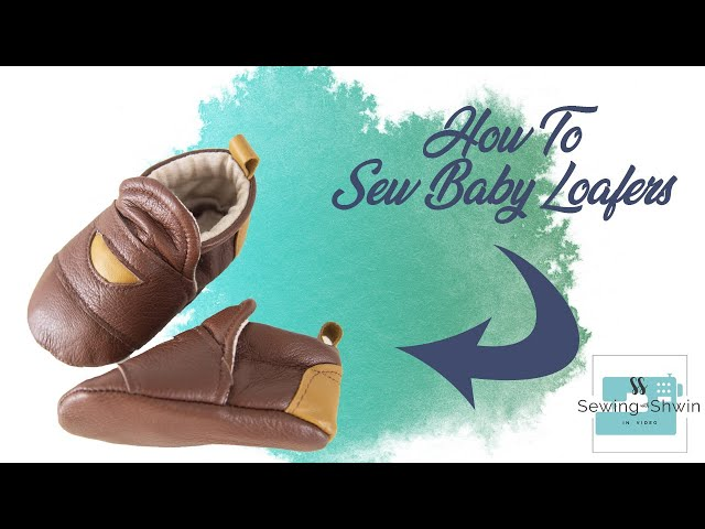 How to sew Baby Loafers