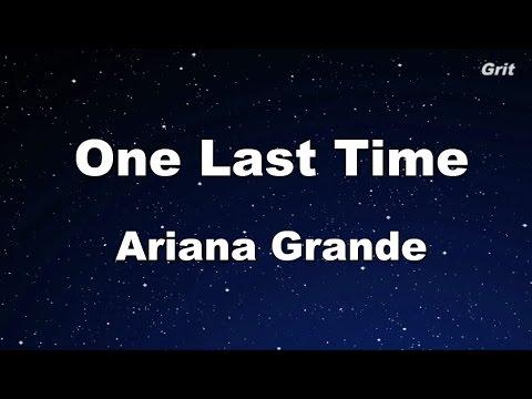 One Last Time - Ariana Grande Karaoke【No Guide Melody】