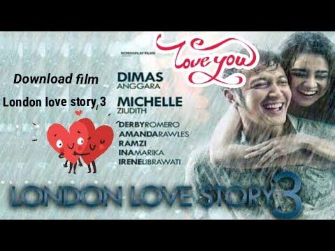 Cara download film London love story 3