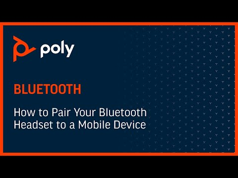 How to Pair your Bluetooth Headset to a Mobile Device