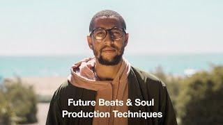 Future Beats & Soul Production Techniques - Course Trailer