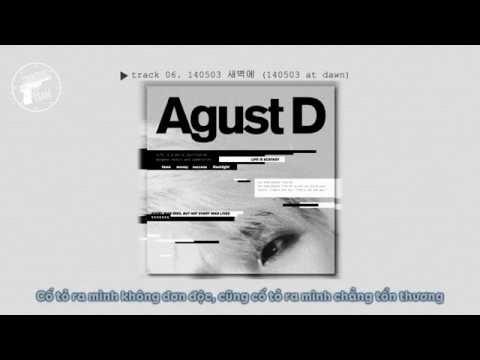 Free Download [vietsub] Agust D - 140503 새벽에 (140503 At Dawn) Mp3 dan Mp4