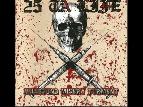 25 Ta Life - Hellbound Misery Torment[Full Album]