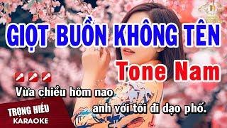 Karaoke Giọt Buồn Không Tên Tone Nam Nhạc Sống | Trọng Hiếu