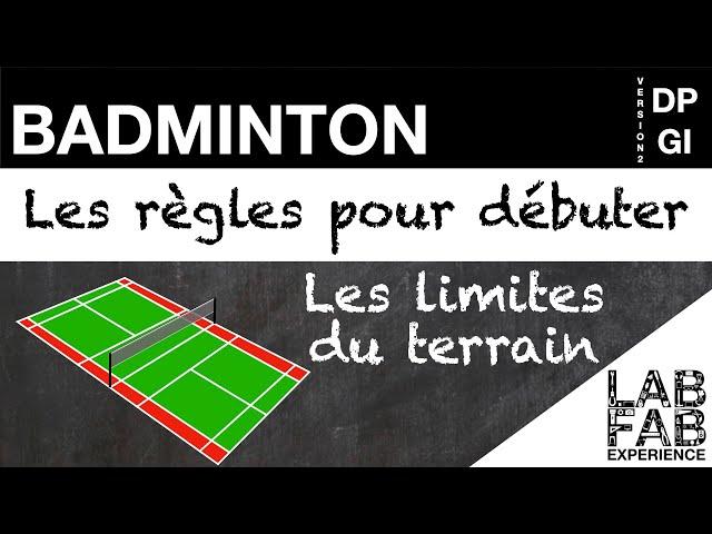 Badminton - Les limites du terrain (L'essentiel des règles 1/4)