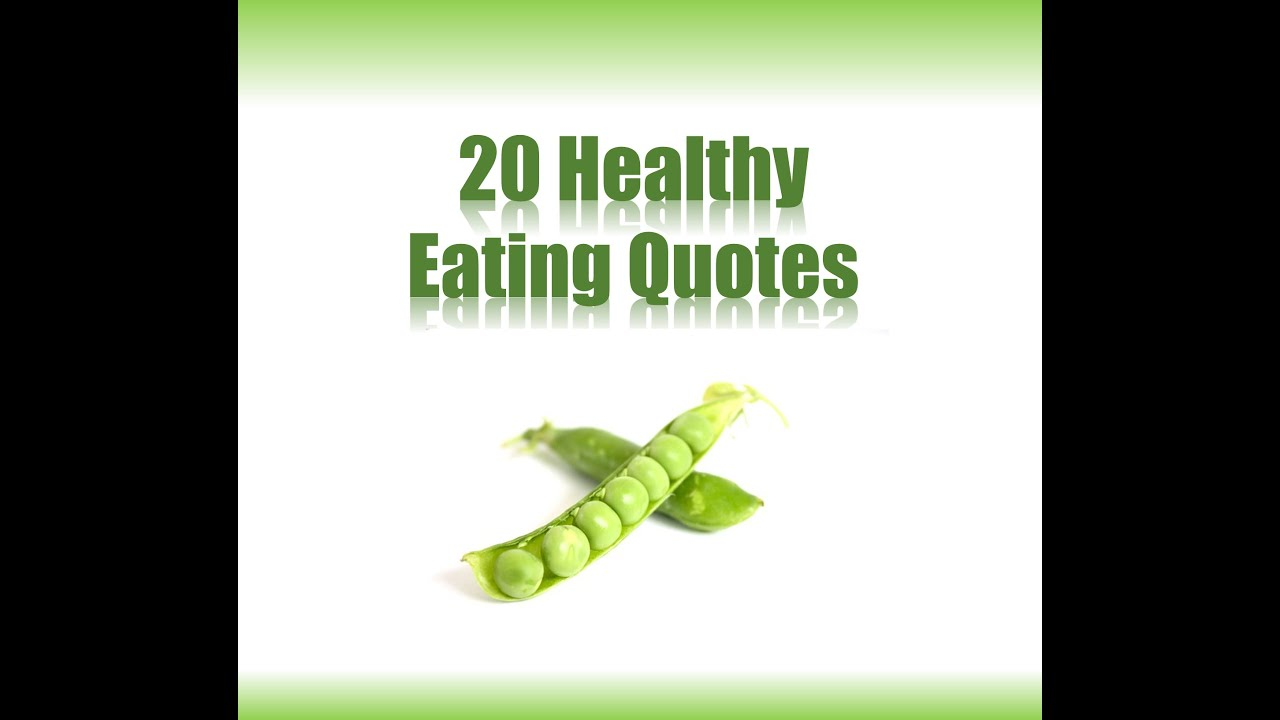 Healthy Eating Tips - Famous Quotes - YouTube