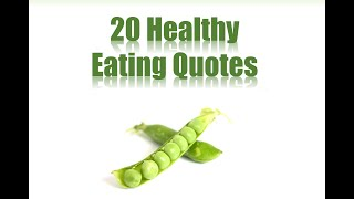 Healthy Eating Tips -  Famous Quotes