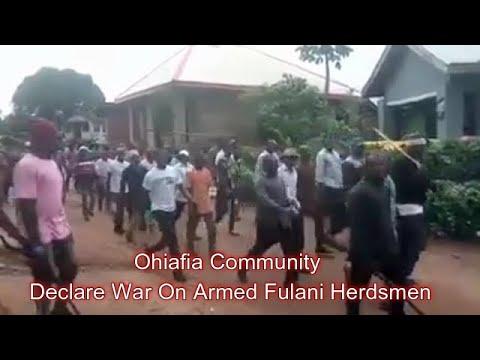 Ohafia Community Declare War On Fulani Herdsmen