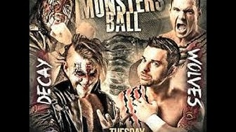 The Wolves Vs The Decay - Monsters Ball Match - Full Match - 16/02/2016