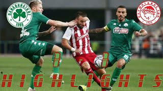 PANATHINAIKOS vs OLYMPIAKOS 1-1 FULL MATCH HIGHLIGHTS