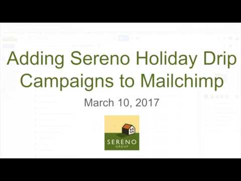 Adding Sereno Holiday Drip Campaign Templates To Mailchimp Youtube