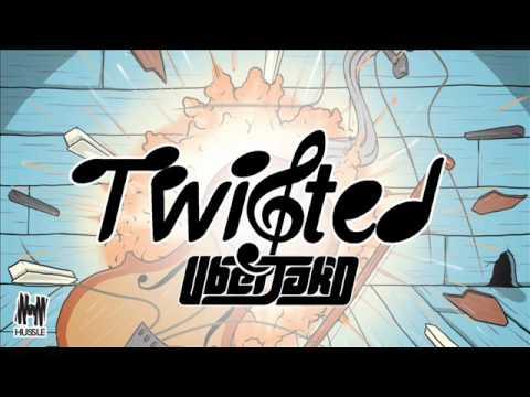 Uberjak'd - Twisted (Pop Drop Remix)