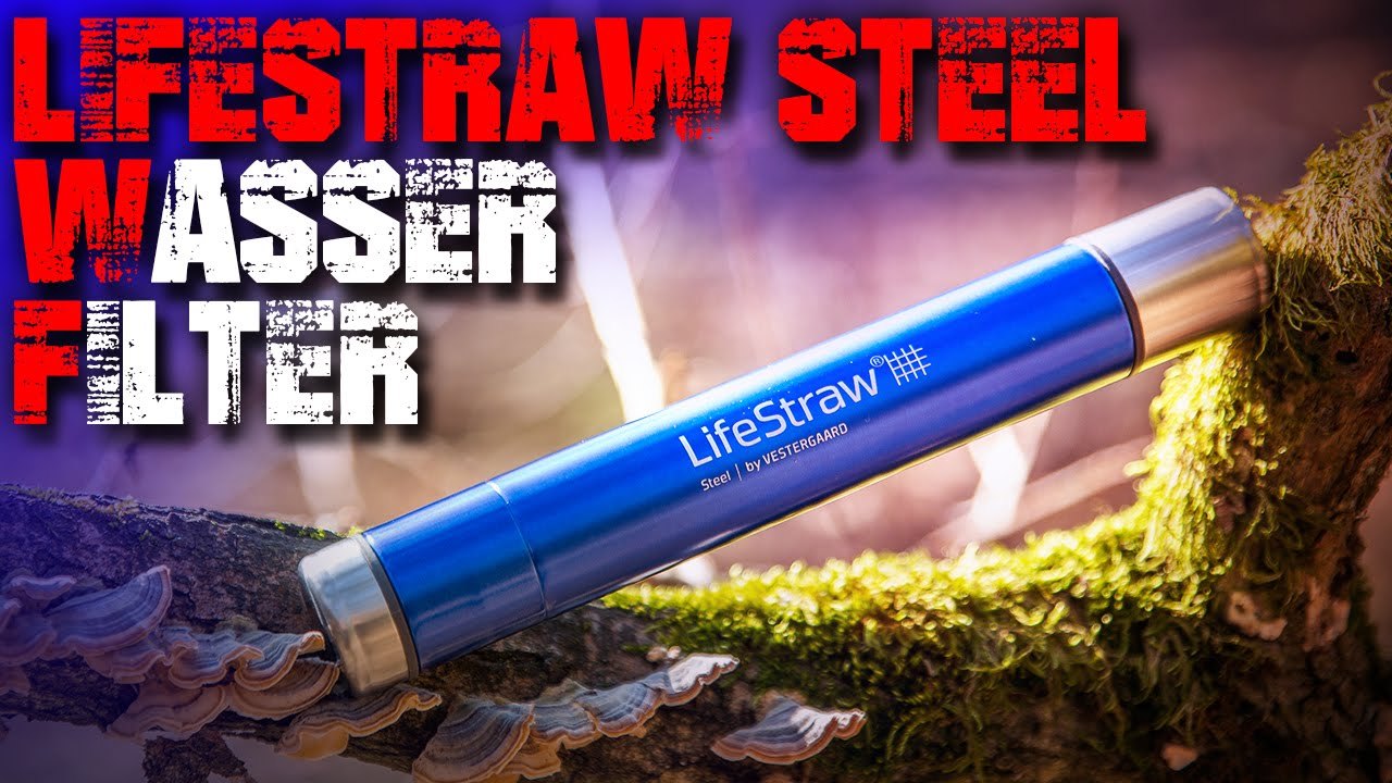 wasserfilter lifestraw steel review test outdoor. Black Bedroom Furniture Sets. Home Design Ideas