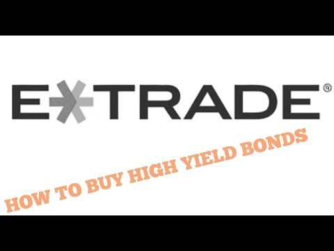 How to by high yield bonds W/ Etrade (2 min)