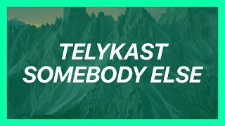 TELYKast ft. JORDY - Somebody Else (KC Audio Remix) [BASS BOOSTED]