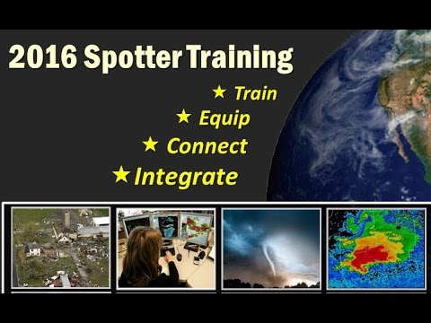 NWS Annual Storm Spotter Presentation 2016