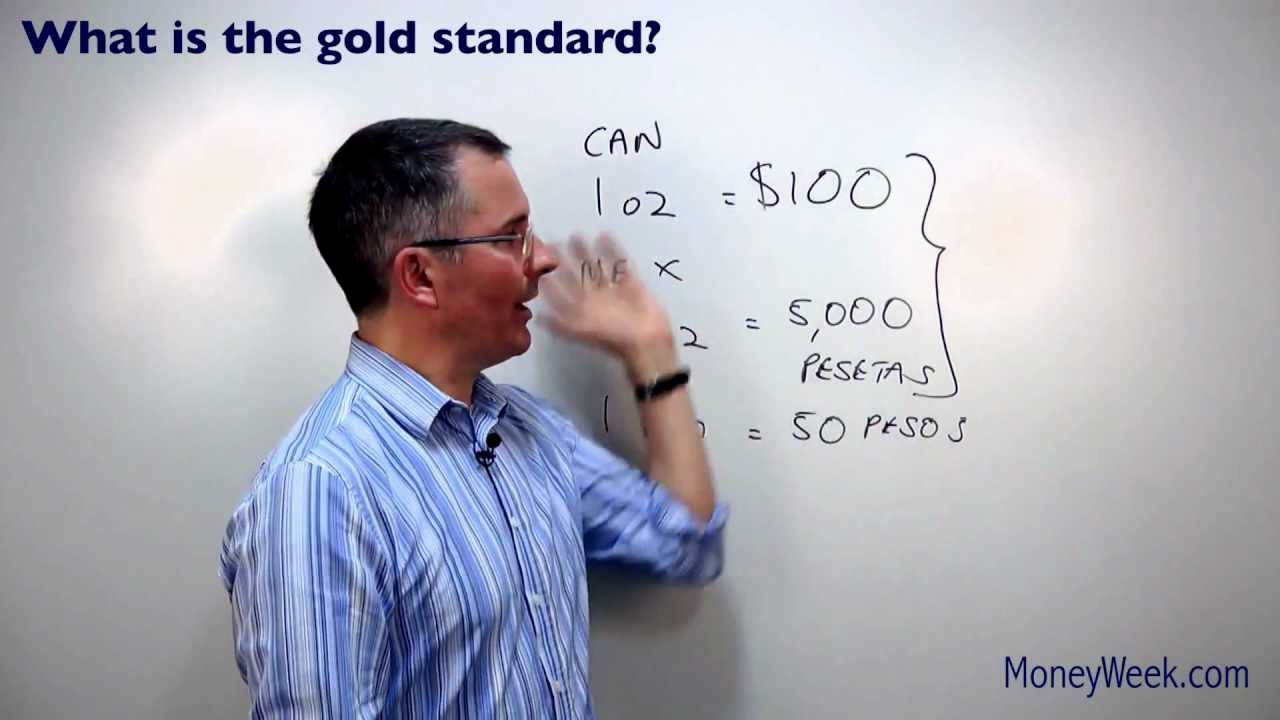 Can you put the Gold Standard in simple terms?