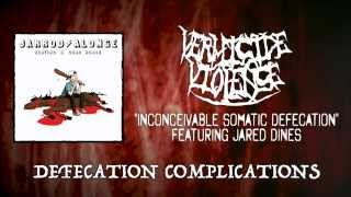Vermicide Violence - Inconceivable Somatic Defecation ft. Jared Dines (Official Lyric Video)
