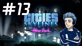 Cities: Skylines After Dark - Time to FLY! My First Airport! [EP 13]