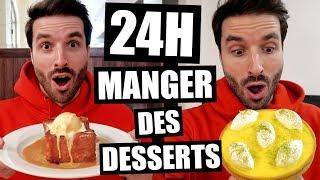JE MANGE QUE DES DESSERTS PENDANT 24H - FT HUBY