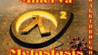 Half Life 2: Minerva Metastasis #5 Тупик, большой Тупик