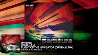 Barbitura - Flight Of The Navigator (Original Mix)