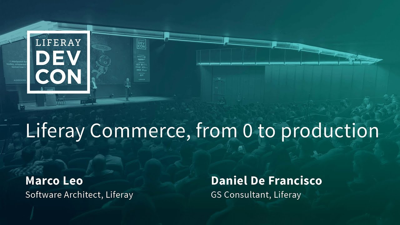 Liferay Commerce, from 0 to production