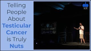 Telling People About Testicular Cancer is Truly Nuts - A Survivor's Stand Up Comedy Set