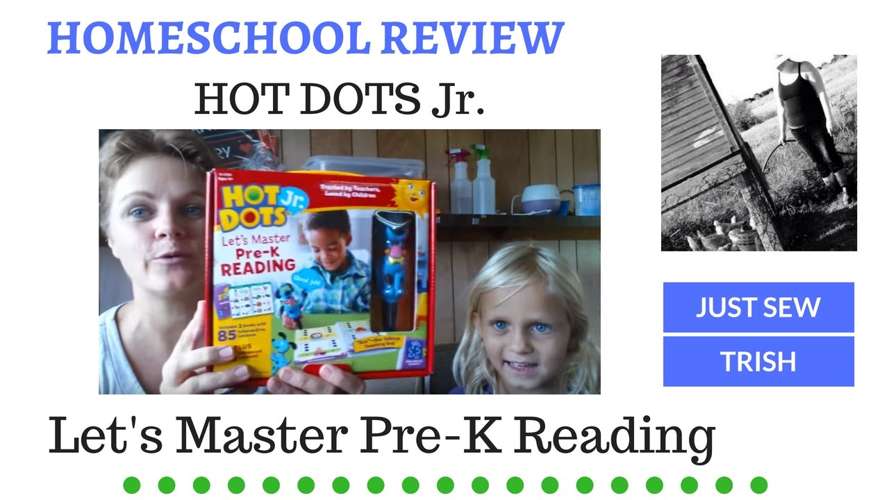 Homeschool Review Hot Dots Jr Lets Master Pre K Reading Youtube