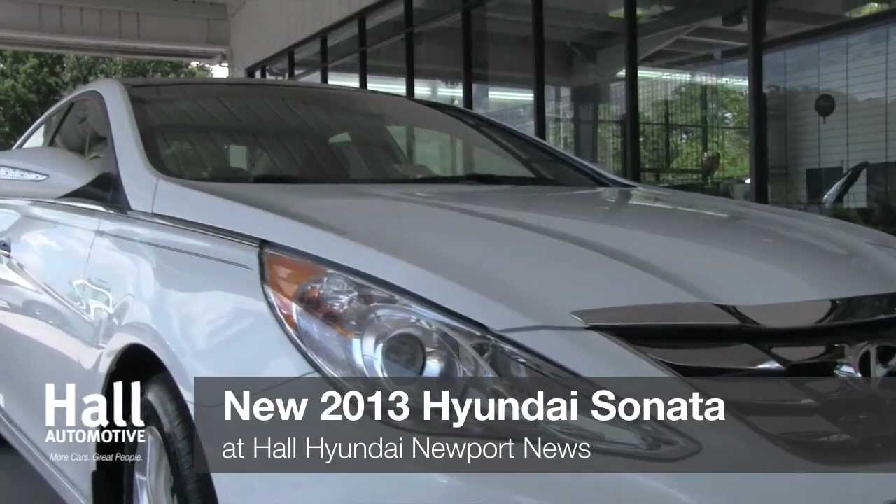 New 2013 Hyundai Sonata Video At Hall Hyundai Newport News, Virginia