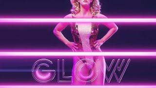 Video Glow | official trailer #1 (2017) Netflix download MP3, 3GP, MP4, WEBM, AVI, FLV November 2017
