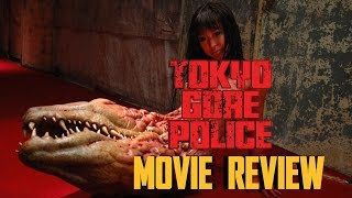 TOKYO GORE POLICE - MOVIE REVIEW
