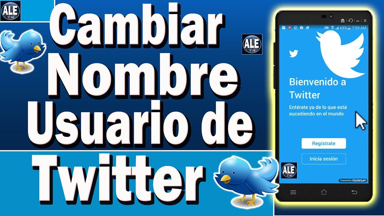 Como Cambiar Nombre De Usuario En Twitter Desde El Celular | Cambiar ...