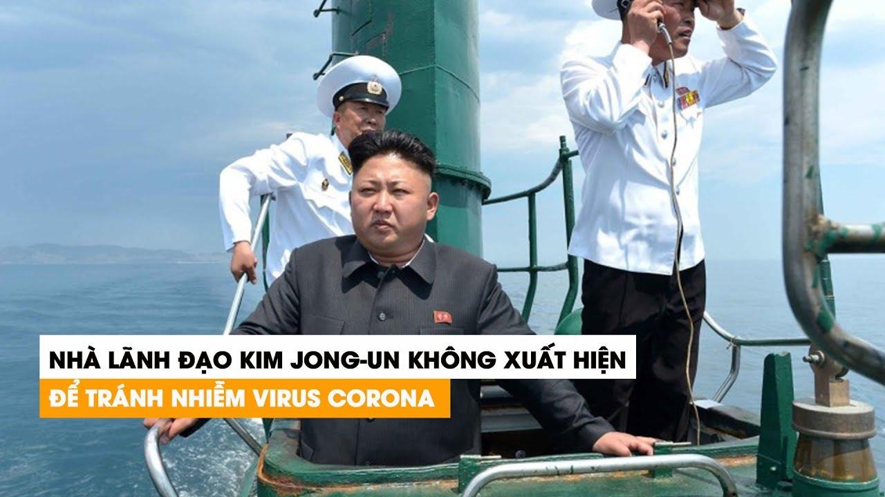 Nghi vấn ông Kim Jong-un không xuất hiện vì Triều Tiên phòng dịch Covid-19