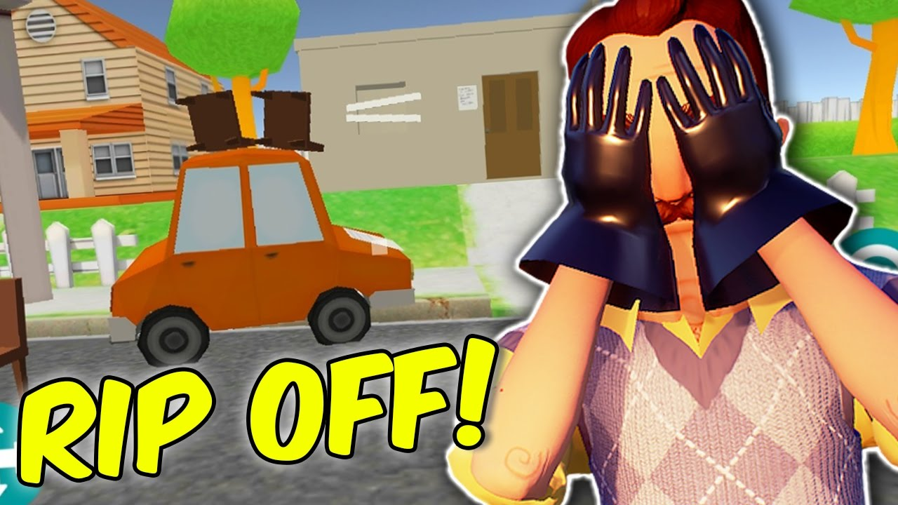 5 Hello Neighbor Rip Off Games Real Mobile Hello