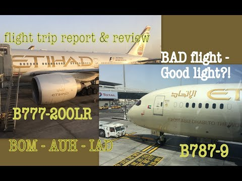 #71:-flight-trip-report-&-review-|-etihad-|-777-200lr-&-787-|-mumbai---abu-dhabi---washington-dc