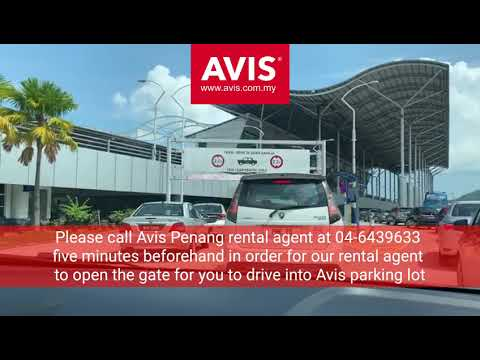How To Return Avis Rental Car At Penang International Airport?