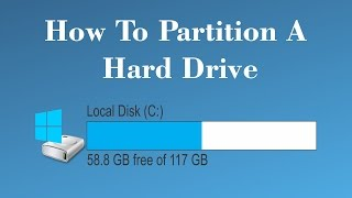 How To Partition A Hard Drive / Hard Drive In Windows 7, 8, 10