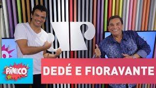 Baixar Dedé Santana e Fioravante Almeida - Pânico - 16/03/18