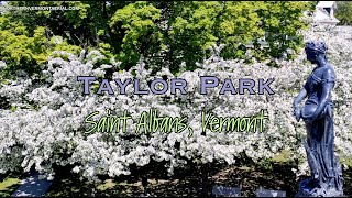 Taylor Park in Full Bloom  - Saint Albans, Vermont by northernvermontaerial.com