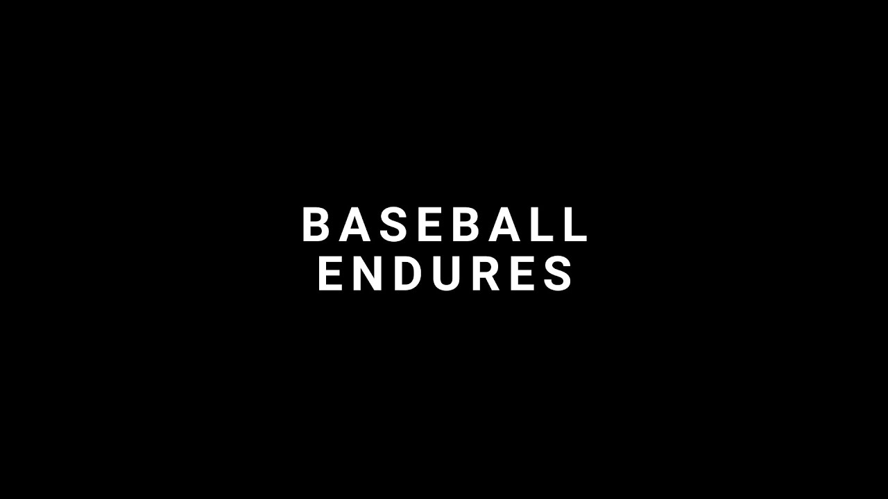 Baseball Endures
