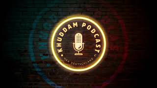 Khuddam Podcast (Ep.18) - Id-Einblicke in deinen Moscheen Deutschlands
